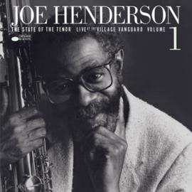 JOE HENDERSON - STATE OF THE TENOR LIVE AT THE VILLAGE VANGUARD VOL 1