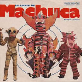 LA LOCURA DE MACHUCA (VARIOUS ARTISTS)