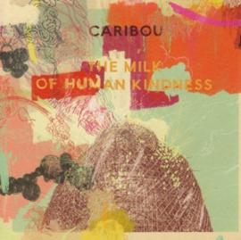 CARIBOU - MILK OF HUMAN KINDNESS