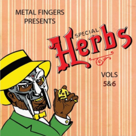 METALFINGERS PRESENTS SPECIAL HERBS VOL 5 & 6 (MF DOOM)