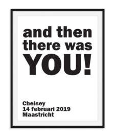 And then there was you - Geboorte poster