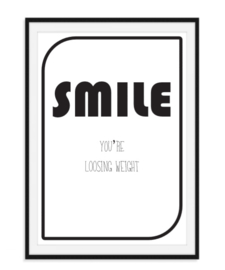 Smile you're loosing weight - Poster