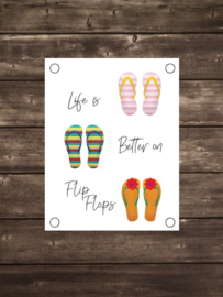 Tuinposter life is better on flipflops kleur - Diverse formaten