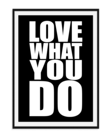 Love what you do - Poster