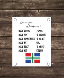 Tuinposter Gronings weerbericht - Diverse formaten