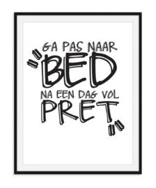 Ga pas naar bed - Poster