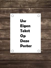 Tuinposter met eigen tekst - Diverse formaten