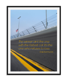 Dale Earnhardt - Quote Poster