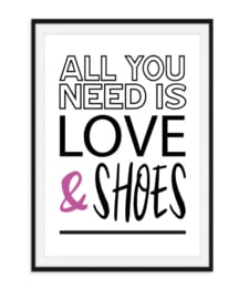 All you need is - Shoes poster