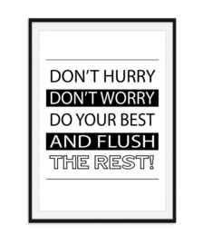 Don't hurry - Toilet poster