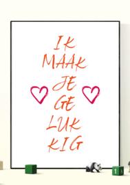 Ik maak je gelukkig - Poster