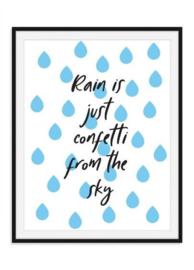 Rain is confetti poster