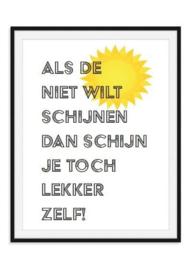Schijn zelf poster