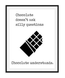 Chocolate understands Poster