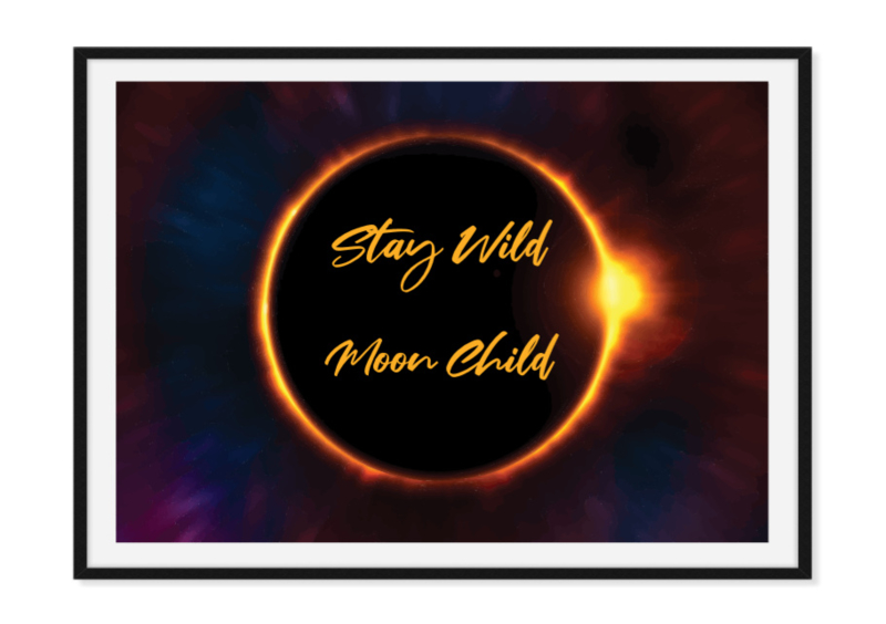 Stay wild moon child - Poster