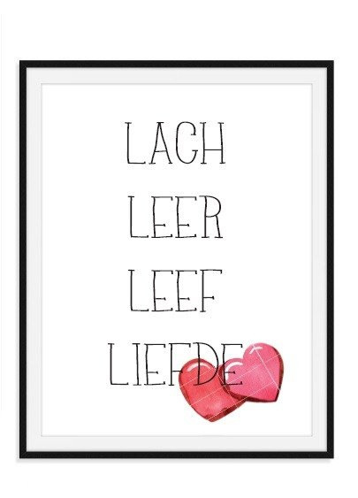 Lach Leer Leef Liefde poster