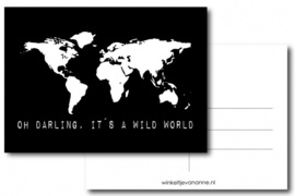 Winkeltje van Anne kaart Oh darling, it's a wild world