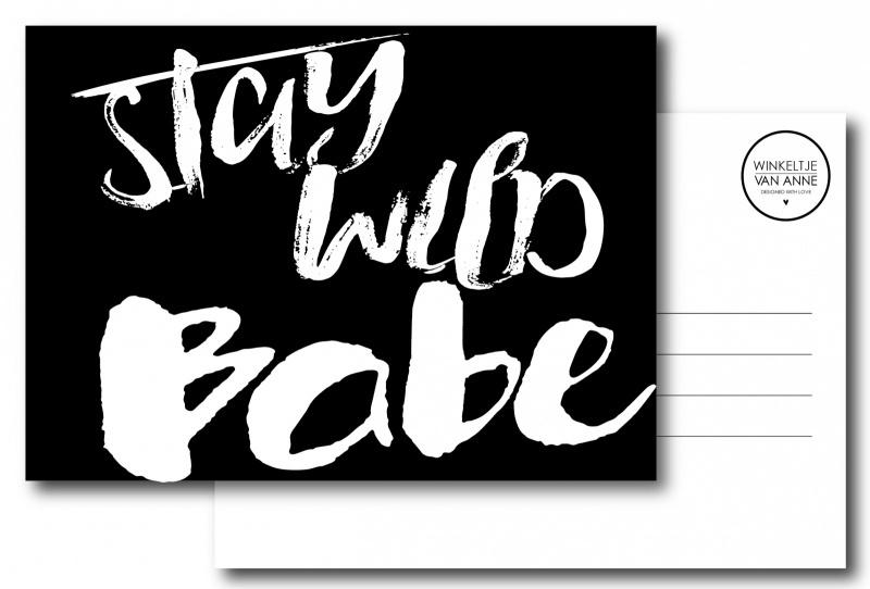 Winkeltje van Anne kaart Stay wild babe