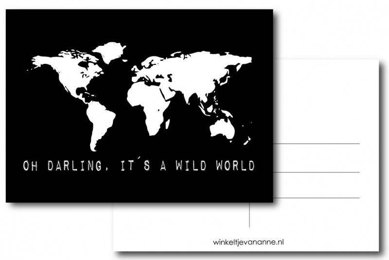 Winkeltje van Anne kaart Oh darling, it's a wild world