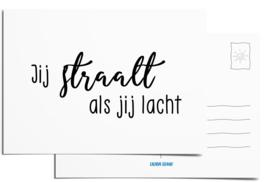 Postcard | Jij straalt als jij lacht