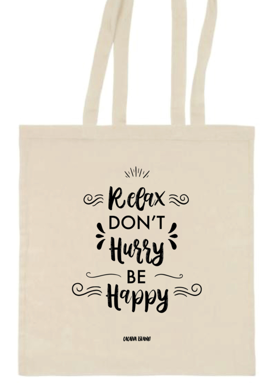 Tote bag | Relax, don't hurry, be happy