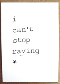 I can't stop raving