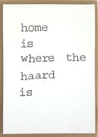 Home is where the haard is