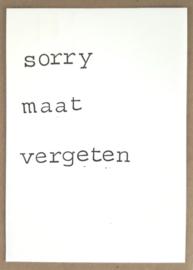 Sorry maat vergeten