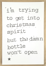 I'm trying to get into christmas spirit but the damn bottle won't open