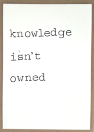 Knowledge isn't owned