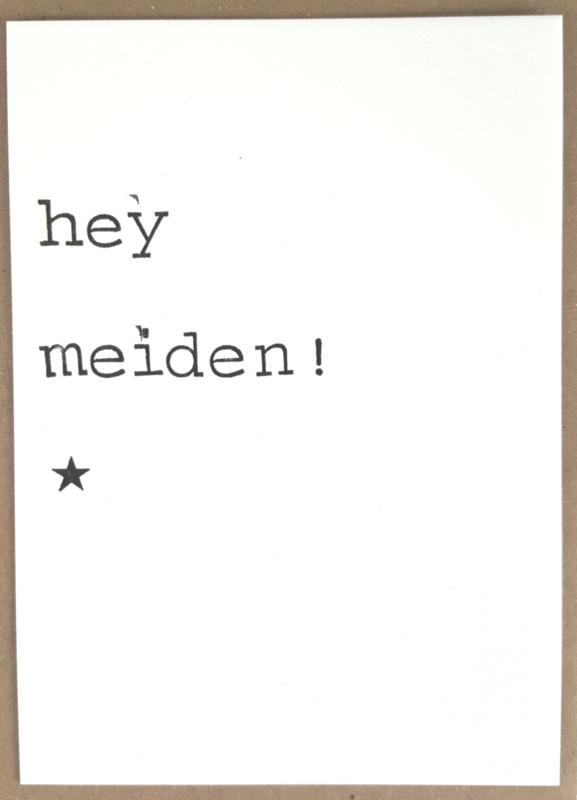 Hey meiden!