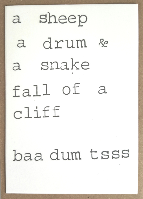 A sheep a drum & a snake fall of a cliff baa dum tsss