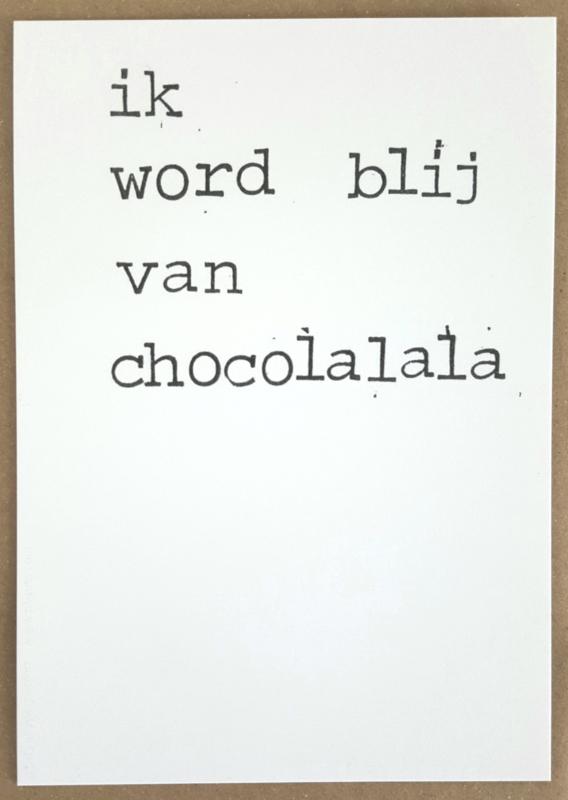 Ik word blij van chocolalala