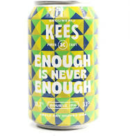 Kees - Enough is never Enough