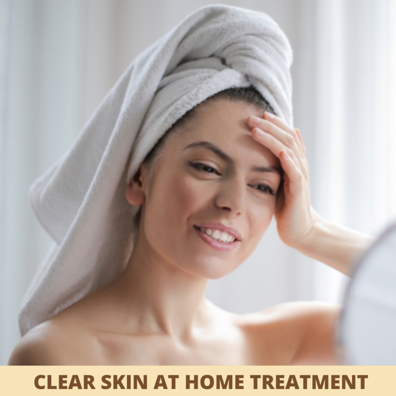 Clear Skin at home treatment