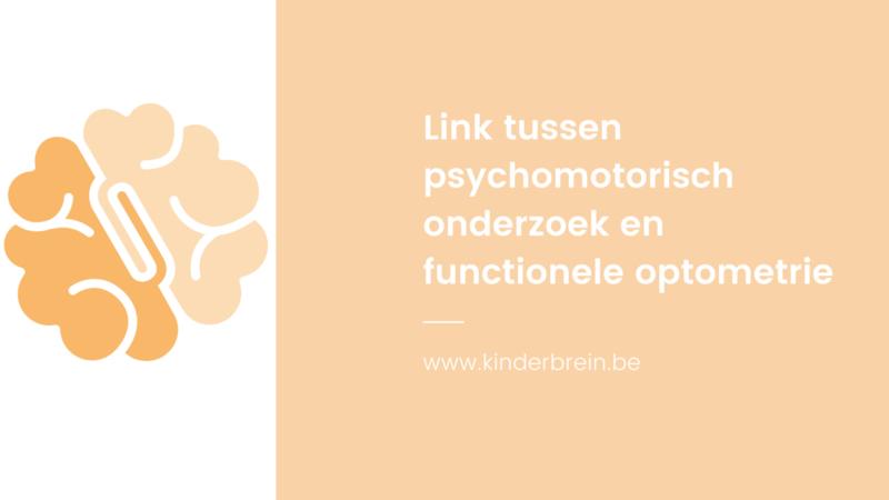 E-learning 'Link tussen psychomotorisch onderzoek en functionele optometrie'