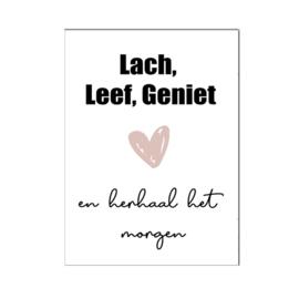 "A4 poster "" Lach Leef Geniet "" roze ( PER 2 STUKS )"