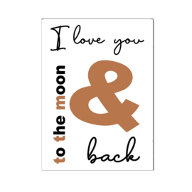 """A4 poster """" I Love you to the moon and back """" cognac ( PER 2 STUKS )"""