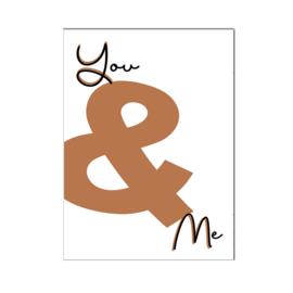 """A4 poster """" You & Me """" cognac ( PER 2 STUKS )"""
