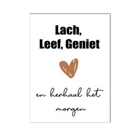 "A4 poster "" Lach Leef Geniet "" cognac ( PER 2 STUKS )"