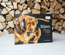 Bijen - een bijzondere kijk op diverse bekende en onbekende bijensoorten