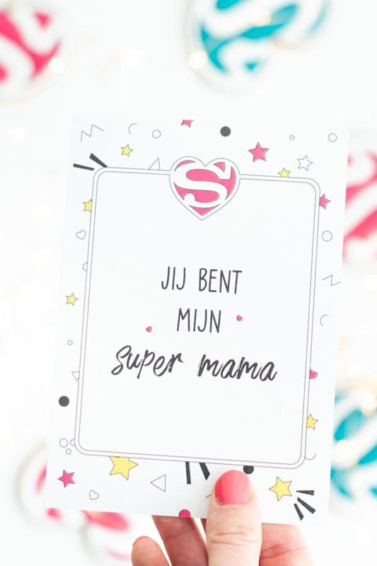 """Los kaartje  """"Jij bent mijn super mama"""""""