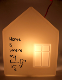 Home is ... where my dog is!