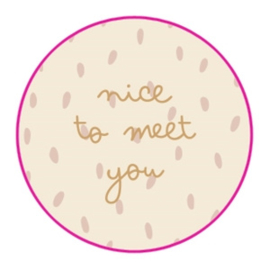 "Sticker ""Nice to meet you"""