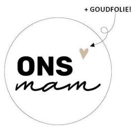 "Sticker ""Ons Mam"""