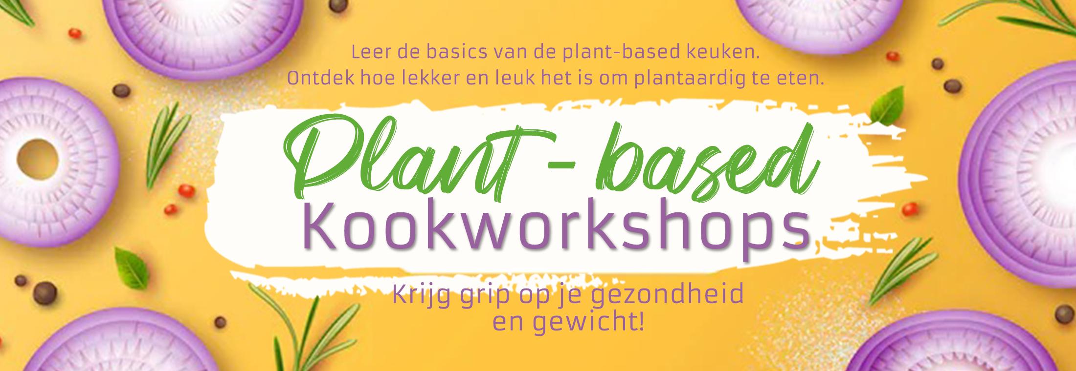 Plant-based kookworkshops