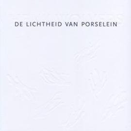 De lichtheid van porselein - Henk Wolvers