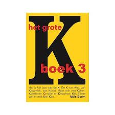 Het Grote K boek - deel 3 - Mels Boom