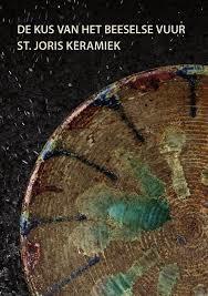 De kus van het Beeselse vuur - St. Joris Keramiek