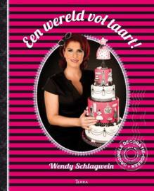 Een wereld vol taart   Wendy Schlagwein